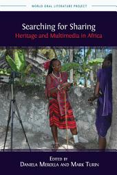 Searching for Sharing: Heritage and Multimedia in Africa