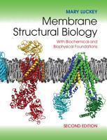 Membrane Structural Biology PDF