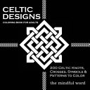 Celtic Designs Coloring Book for Adults