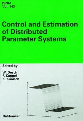 Control and Estimation of Distributed Parameter Systems