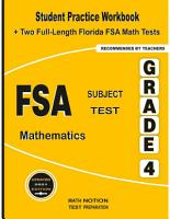 FSA Subject Test Mathematics Grade 4  Student Practice Workbook   Two Full Length Florida FSA Math Tests Paperback     PDF