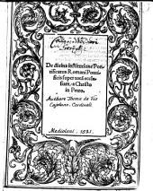 De diuina Institutione Pontificatus Romani Pontificis super tota[m] ecclesiam a Christo in Petro