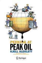 Peeking At Peak Oil Book PDF