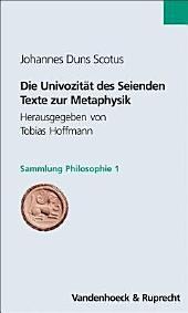 Die Univozität des Seienden: Texte zur Metaphysik