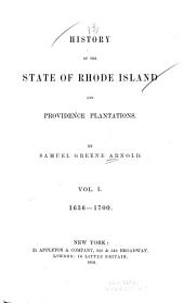 History of the State of Rhode Island and Providence Plantations: Volume 1