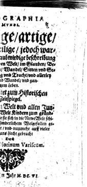 Ethographia Mundi: Lustige, artige, und kurtzweilige ... beschreibung der heutigen Newen Welt ...