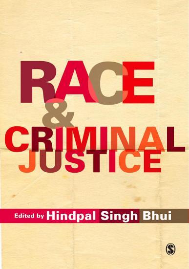 Race and Criminal Justice PDF