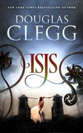 Isis: A Novella of the Supernatural