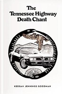 The Tennessee Highway Death Chant PDF