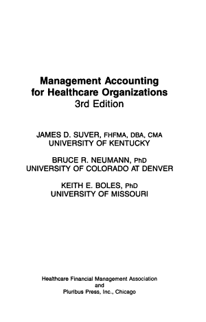 Management Accounting for Healthcare Organizations