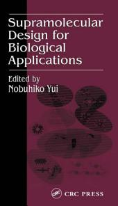 Supramolecular Design for Biological Applications