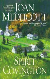 The Spirit of Covington: A Novel