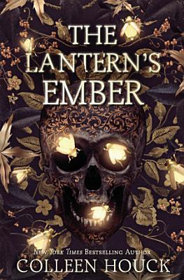 The Lantern s Ember