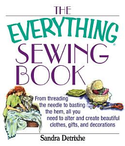 The Everything Sewing Book Book