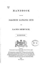 Handbook for the 0.45-inch Gatling gun for land service