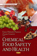 Chemical Food Safety and Health