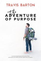 The Adventure of Purpose PDF