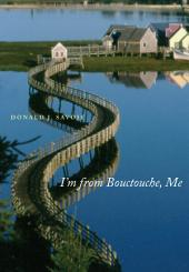 I'm from Bouctouche, Me: Roots Matter