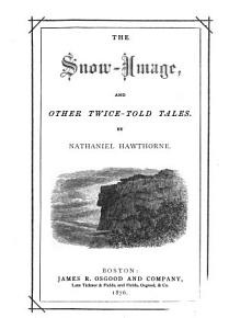 The snow image and other twice told tales PDF