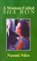 A Woman Called Sha Ron