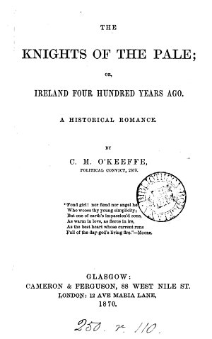The knights of the Pale  or  Ireland four hundred years ago