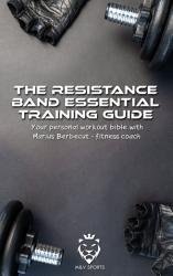 The Resistance Band Essential Training Guide PDF
