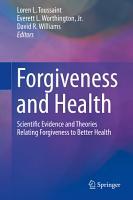 Forgiveness and Health PDF