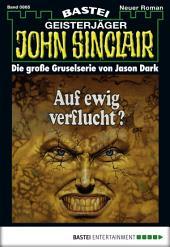 John Sinclair - Folge 0865: Auf ewig verflucht?