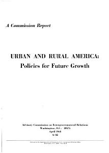 Urban and Rural America  Policies for Future Growth PDF