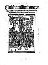 Christianissimi doctoris Joannis de Gerson. sermo de passione d[omi]ni: nuper e Gallico in Latinum traductus