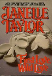 First Love Wild Love