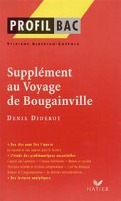 Profil - Diderot : Supplément au voyage de Bougainville: Analyse littéraire de l'oeuvre
