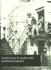 Archivio per lo studio delle tradizioni popolari: Volume 21