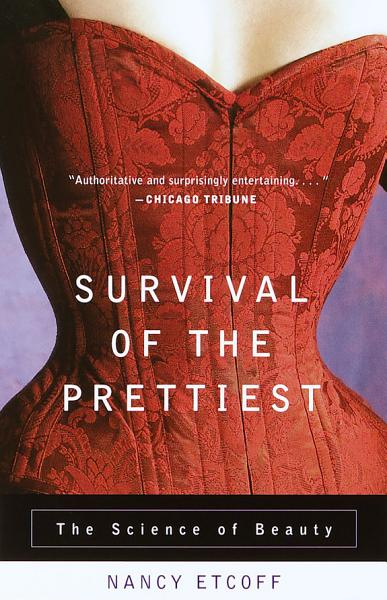 Download Survival of the Prettiest Book