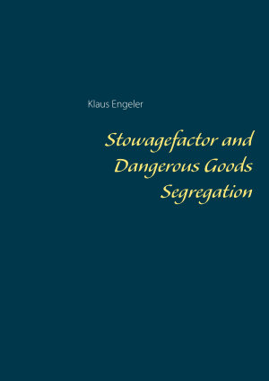 Stowagefactor and Dangerous Goods Segregation