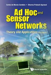 Ad Hoc and Sensor Networks: Theory and Applications Second Edition