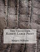 The Velveteen Rabbit  Large Print PDF