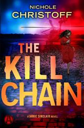 The Kill Chain: A Jamie Sinclair Novel
