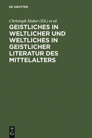 Geistliches in weltlicher und Weltliches in geistlicher Literatur des Mittelalters PDF