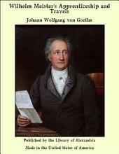 Wilhelm Meister's Apprenticeship and Travels