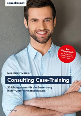 Das Insider Dossier  Consulting Case Training PDF