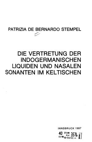 Die Vertretung der indogermanischen liquiden und nasalen Sonanten im Keltischen PDF