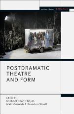 Postdramatic Theatre and Form