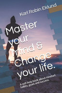 Master Your Mind and Change Your Life PDF