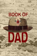 Book of Dad  6x9 Lined Journal with Vintage Pork Pie Hat for Your Hip Pop PDF