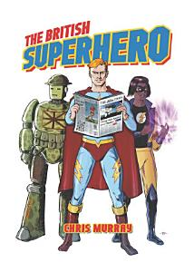 The British Superhero PDF