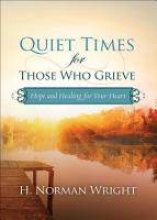 Quiet Times for Those Who Grieve PDF