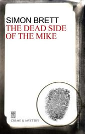 Dead Side of the Mike