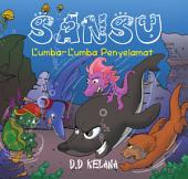 Sansu: Lumba-Lumba penyelamat
