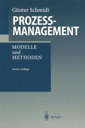 Prozeßmanagement: Modelle und Methoden, Ausgabe 2